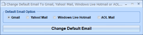 Change Default Email To Gmail, Yahoo! Mail, Windows Live Hotmail or AOL Mail Software screenshot
